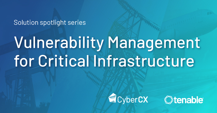 Solution spotlight series: Vulnerability Management for Critical Infrastructure